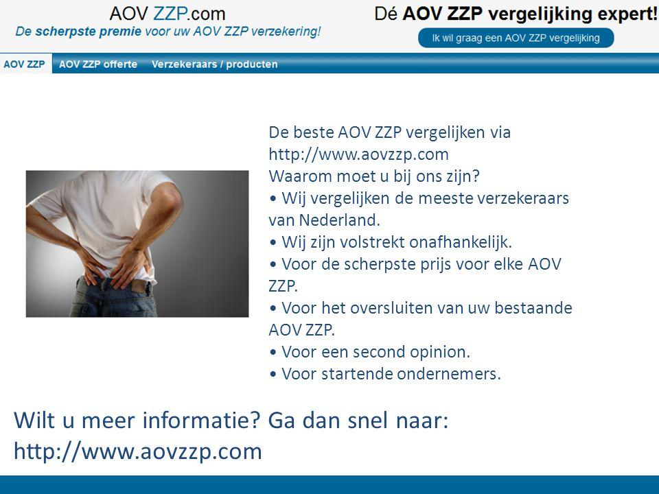 Wilt u meer informatie? Ga dan snel naar: http://www.aovzzp.com De beste AOV ZZP vergelijken via http://www.aovzzp.com Waarom moet u bij ons zijn? Wij