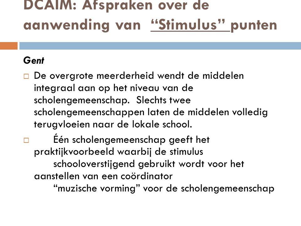 DCAIM: Afspraken over de aanwending van Stimulus punten Gent  De overgrote meerderheid wendt de middelen integraal aan op het niveau van de scholengemeenschap.