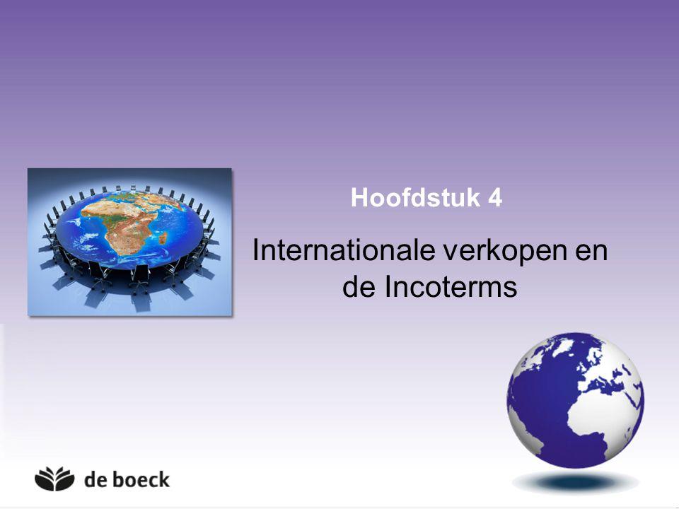 Hoofdstuk 4 Internationale verkopen en de Incoterms
