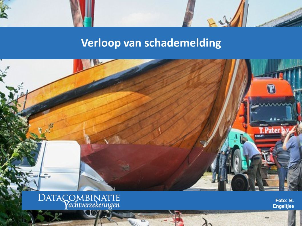 Foto: B. Engeltjes Verloop van schademelding