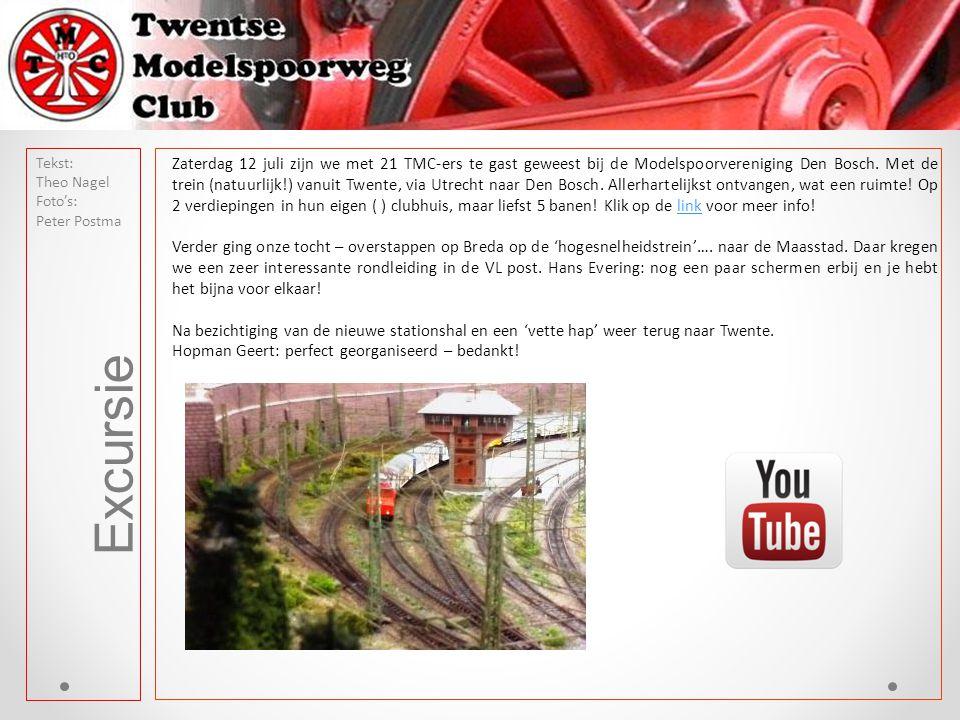 Excursie Tekst: Theo Nagel Foto's: Peter Postma Zaterdag 12 juli zijn we met 21 TMC-ers te gast geweest bij de Modelspoorvereniging Den Bosch. Met de