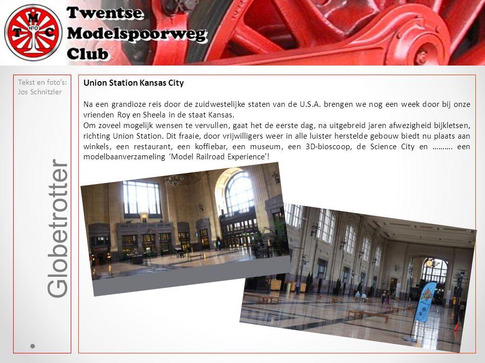 Globetrotter Union Station Kansas City Na een grandioze reis door de zuidwestelijke staten van de U.S.A.