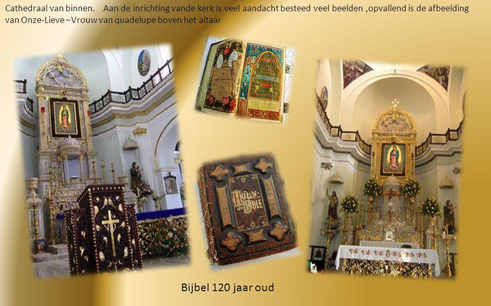 """De Cathedraal Officieel """"Kerk van Onze lieve- vrouw Van Quadelupe"""" Op de klokkentoren werd een metalen kroon geplaatst die volgens een gezegde gemodel"""