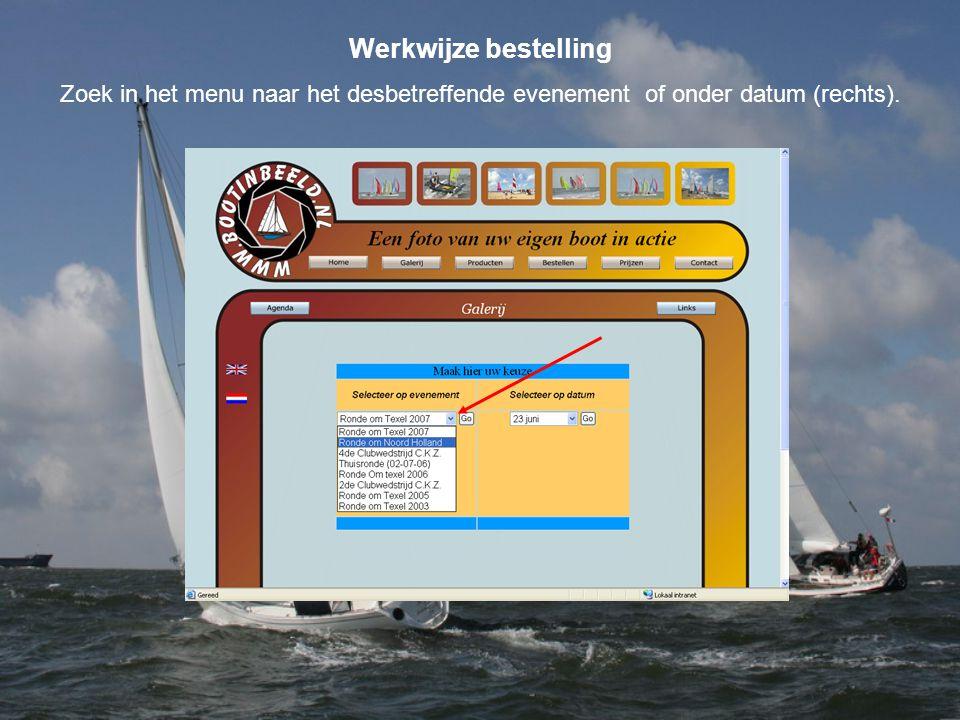 Werkwijze bestelling Zoek in het menu naar het desbetreffende evenement of onder datum (rechts).