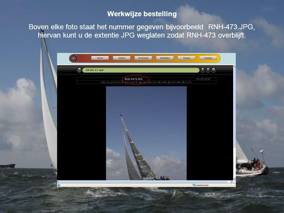 Werkwijze bestelling Boven elke foto staat het nummer gegeven bijvoorbeeld RNH-473.JPG, hiervan kunt u de extentie JPG weglaten zodat RNH-473 overblijft.
