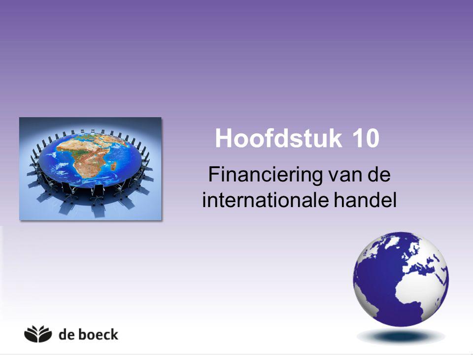 Hoofdstuk 10 Financiering van de internationale handel