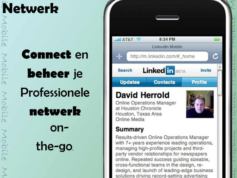 Netwerk Connect en beheer je Professionele netwerk on- the-go.
