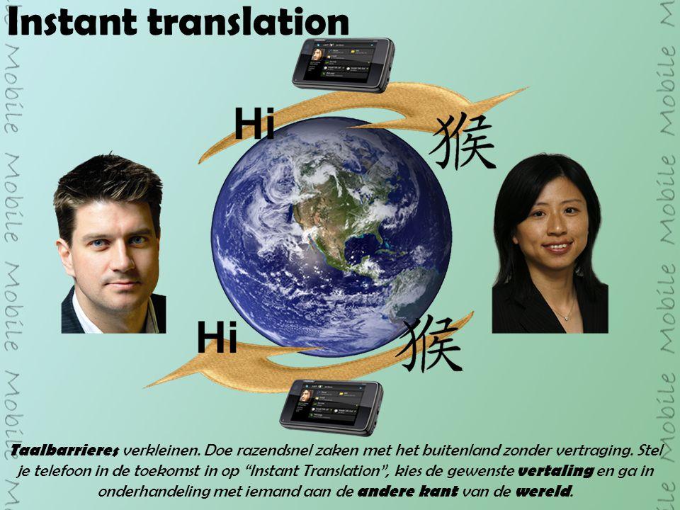Instant translation Taalbarrieres verkleinen.