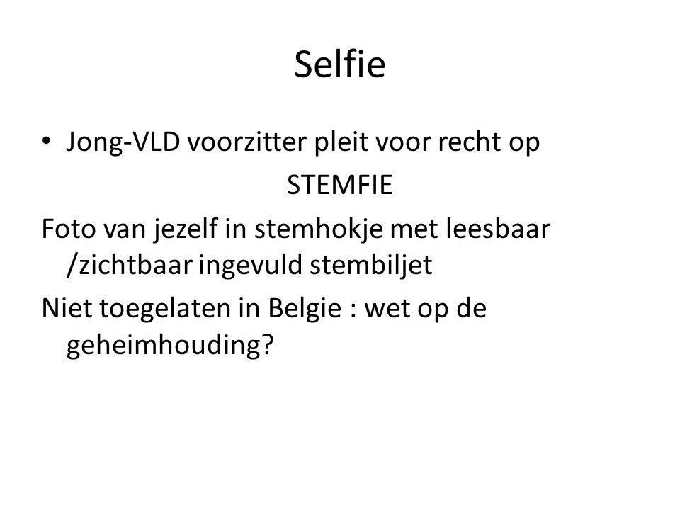 Selfie Jong-VLD voorzitter pleit voor recht op STEMFIE Foto van jezelf in stemhokje met leesbaar /zichtbaar ingevuld stembiljet Niet toegelaten in Bel
