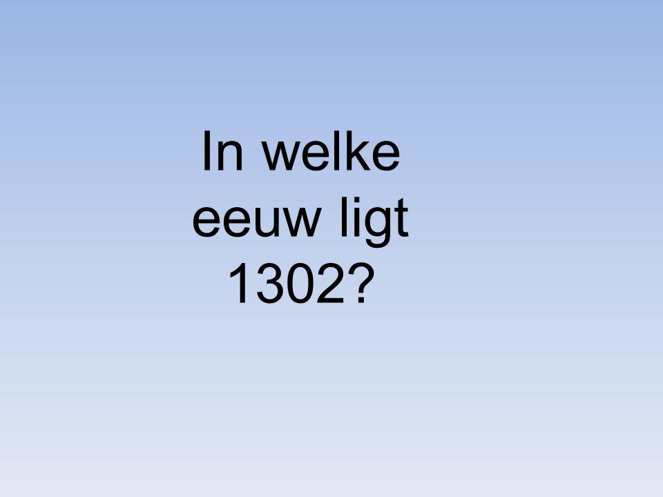In welke eeuw ligt 1302?