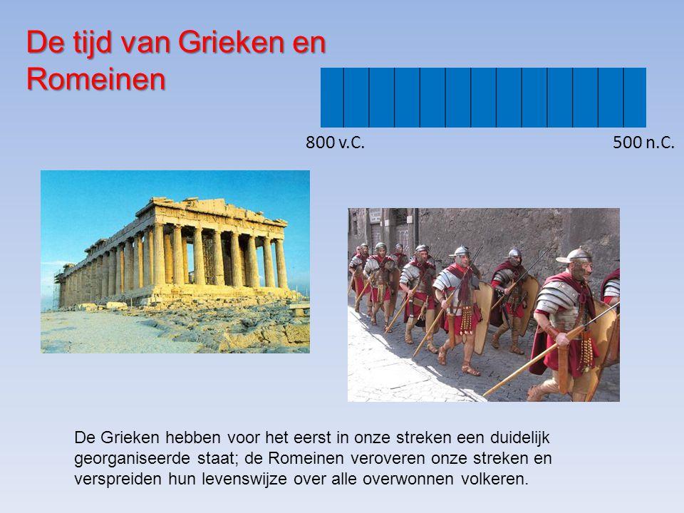 De tijd van Grieken en Romeinen 800 v.C.500 n.C.
