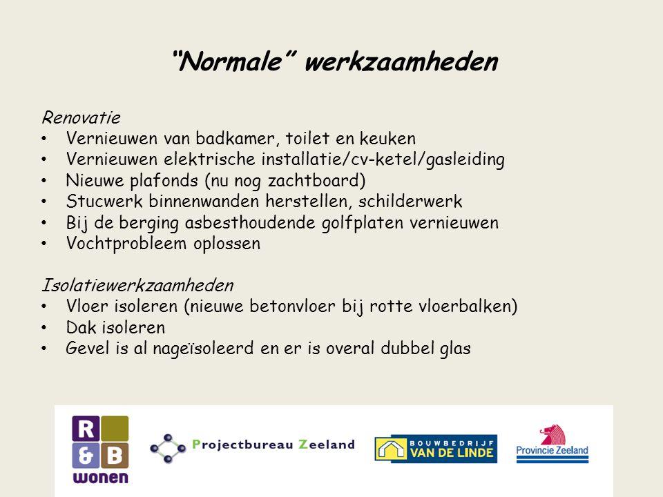 """""""Normale"""" werkzaamheden Renovatie Vernieuwen van badkamer, toilet en keuken Vernieuwen elektrische installatie/cv-ketel/gasleiding Nieuwe plafonds (nu"""