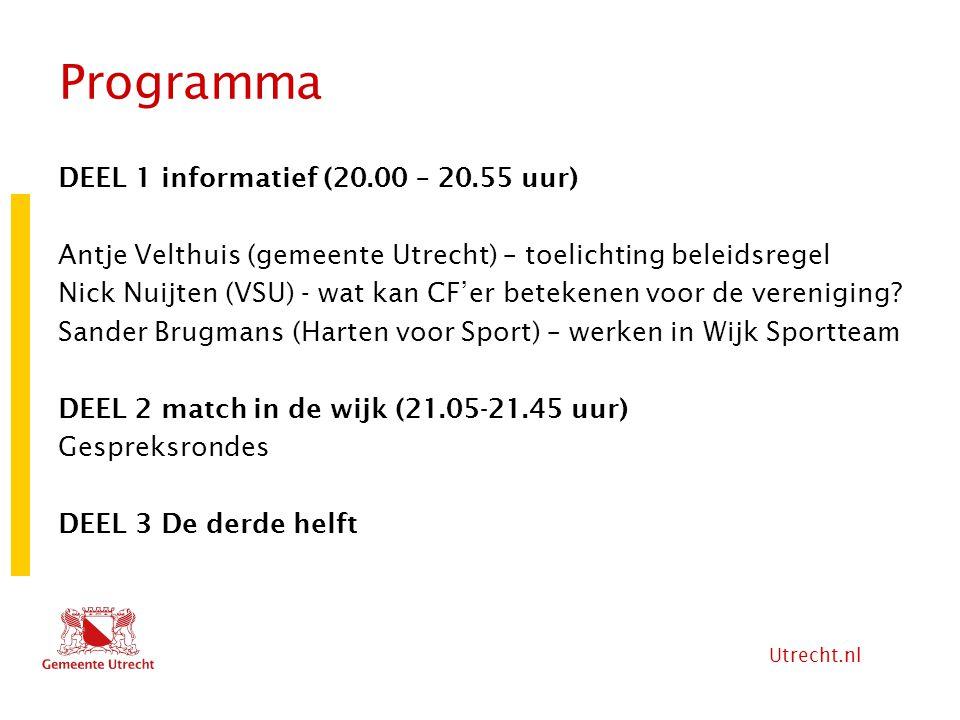 Utrecht.nl Programma DEEL 1 informatief (20.00 – 20.55 uur) Antje Velthuis (gemeente Utrecht) – toelichting beleidsregel Nick Nuijten (VSU) - wat kan