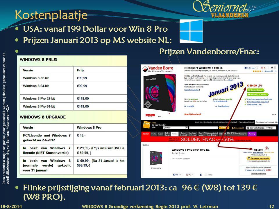 Deze presentatie mag noch geheel, noch gedeeltelijk worden gebruikt of gekopieerd zonder de schriftelijke toestemming van Seniornet Vlaanderen VZW Kos