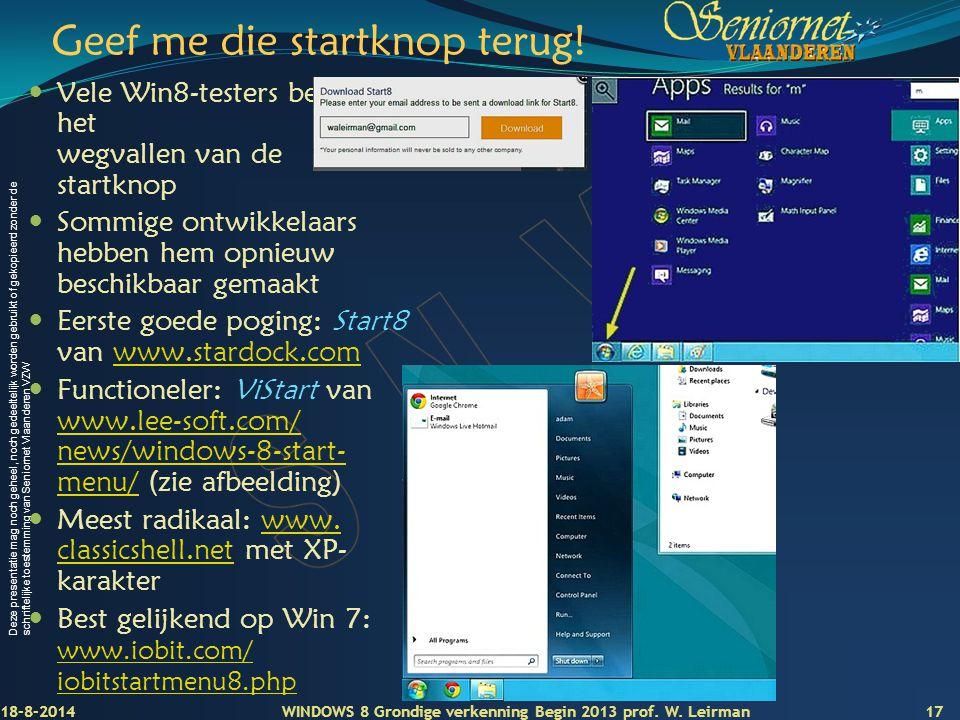 Deze presentatie mag noch geheel, noch gedeeltelijk worden gebruikt of gekopieerd zonder de schriftelijke toestemming van Seniornet Vlaanderen VZW Gee