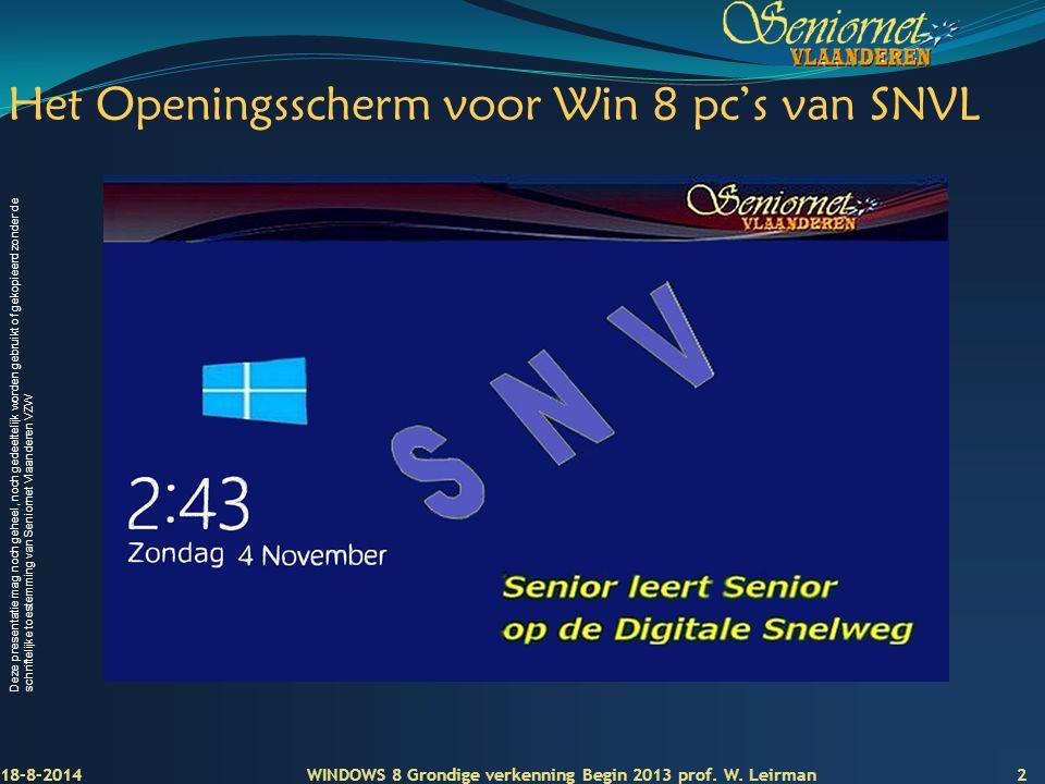 Deze presentatie mag noch geheel, noch gedeeltelijk worden gebruikt of gekopieerd zonder de schriftelijke toestemming van Seniornet Vlaanderen VZW Het