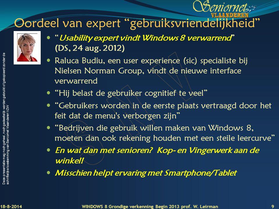 Deze presentatie mag noch geheel, noch gedeeltelijk worden gebruikt of gekopieerd zonder de schriftelijke toestemming van Seniornet Vlaanderen VZW Oor