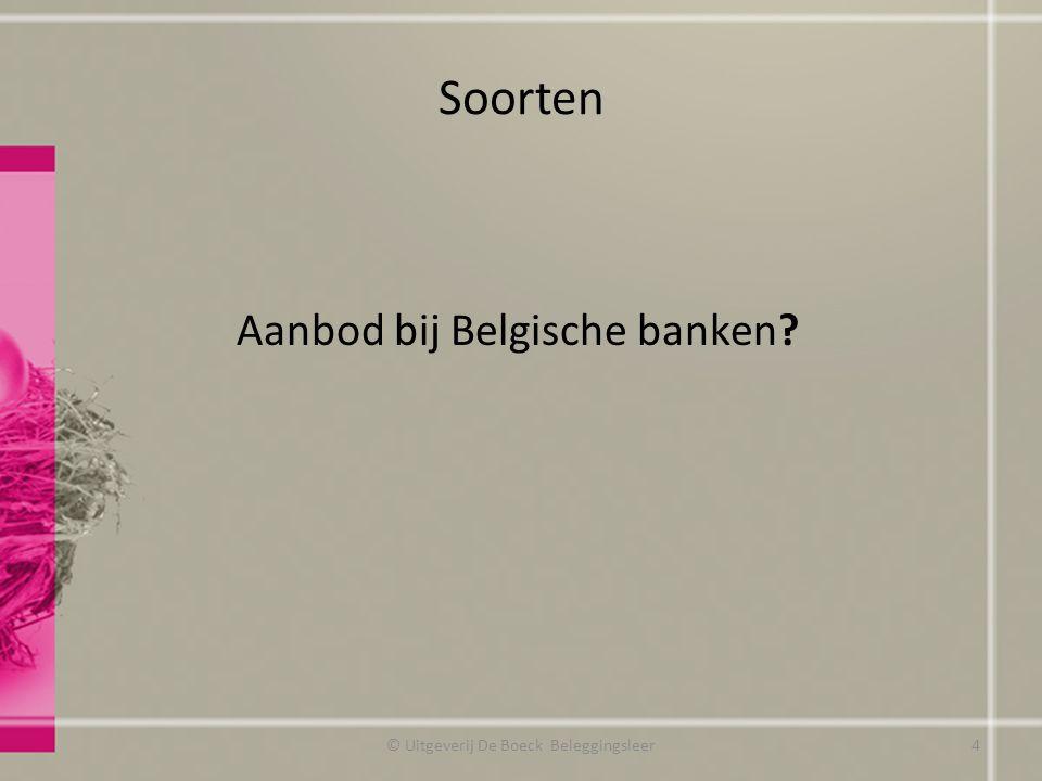 Return © Uitgeverij De Boeck Beleggingsleer www.spaargids.be http://netto.tijd.be/rentegids 15