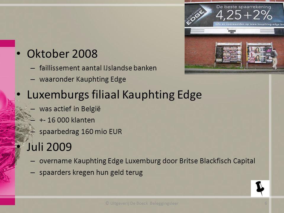 Veiligheid Kredietrating bank Controle NBB en FSMA © Uitgeverij De Boeck Beleggingsleer www.beschermingsfonds.be http://www.