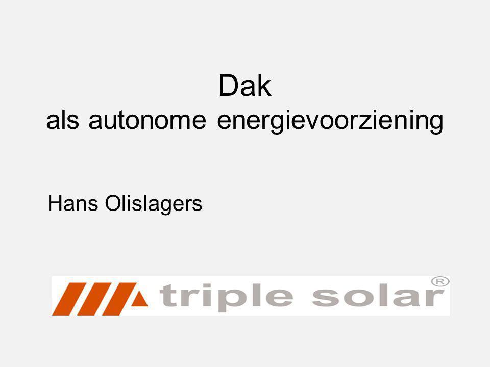 Dak als autonome energievoorziening Hans Olislagers