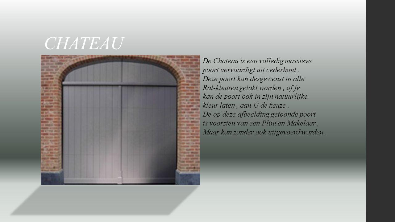CHATEAU De Chateau is een volledig massieve poort vervaardigt uit cederhout. Deze poort kan desgewenst in alle Ral-kleuren gelakt worden, of je kan de