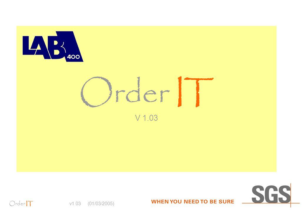 Order IT v1.03 (01/03/2005) Order IT V 1.03