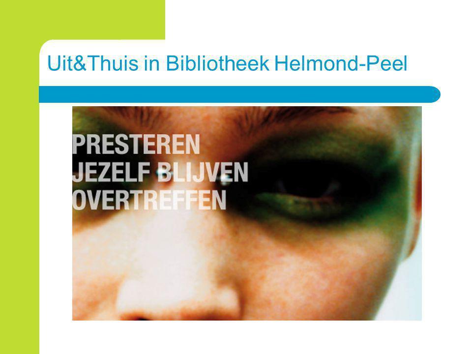 Uit&Thuis in Bibliotheek Helmond-Peel