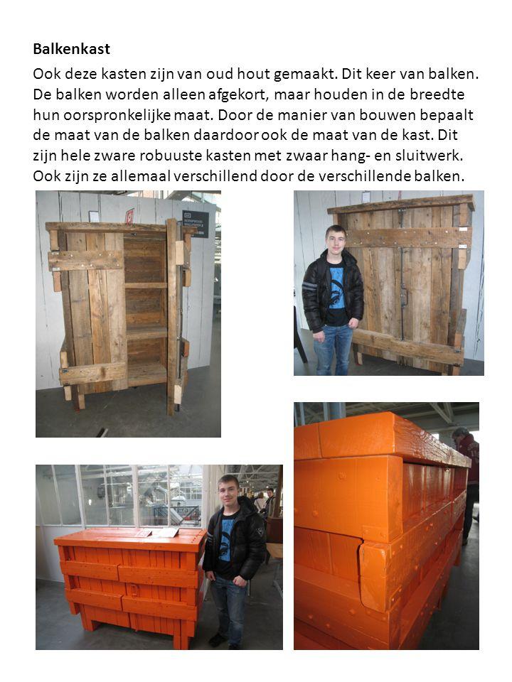 Balkenkast Ook deze kasten zijn van oud hout gemaakt.