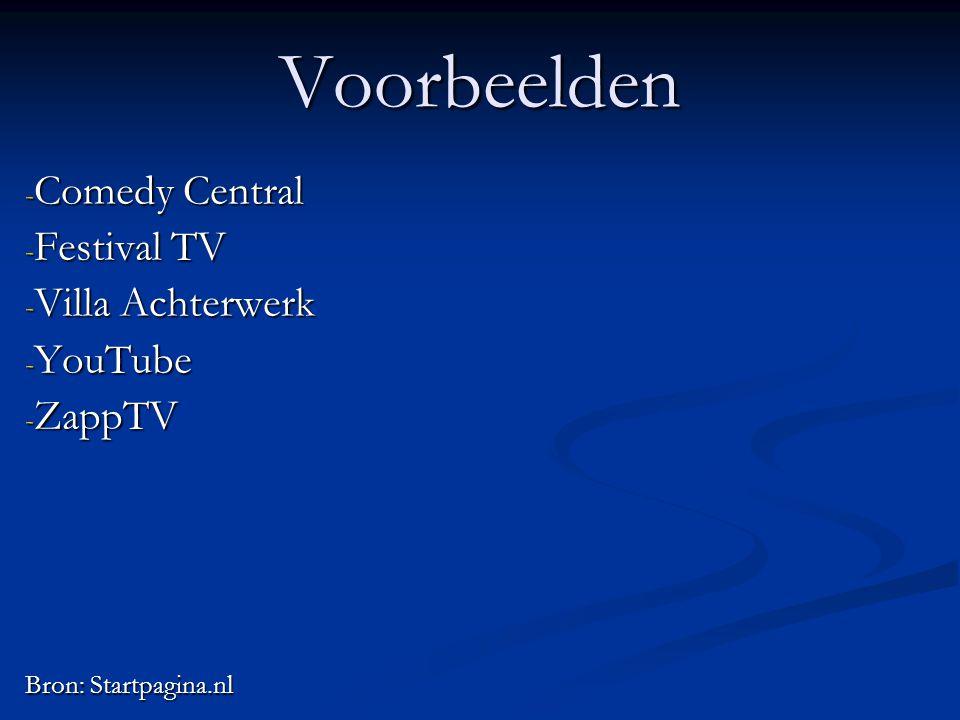 Voorbeelden - Comedy Central - Festival TV - Villa Achterwerk - YouTube - ZappTV Bron: Startpagina.nl