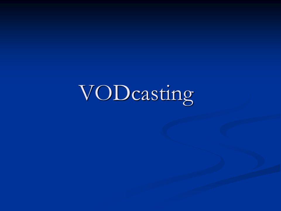 VODcasting