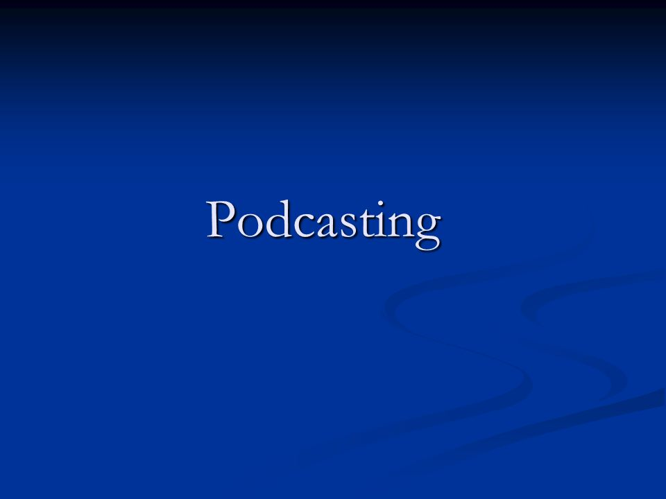 Wat is Podcasting.