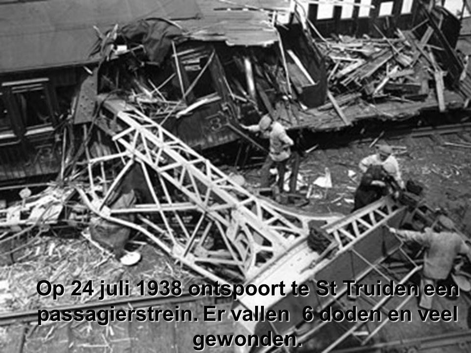Op 24 juli 1938 ontspoort te St Truiden een passagierstrein. Er vallen 6 doden en veel gewonden.