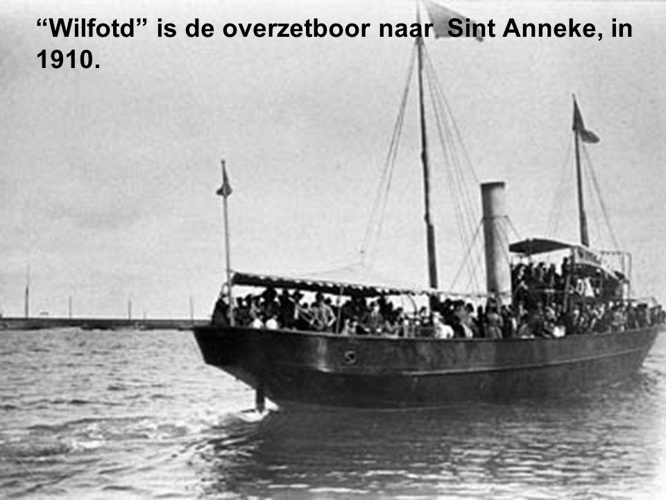 Wilfotd is de overzetboor naar Sint Anneke, in 1910.