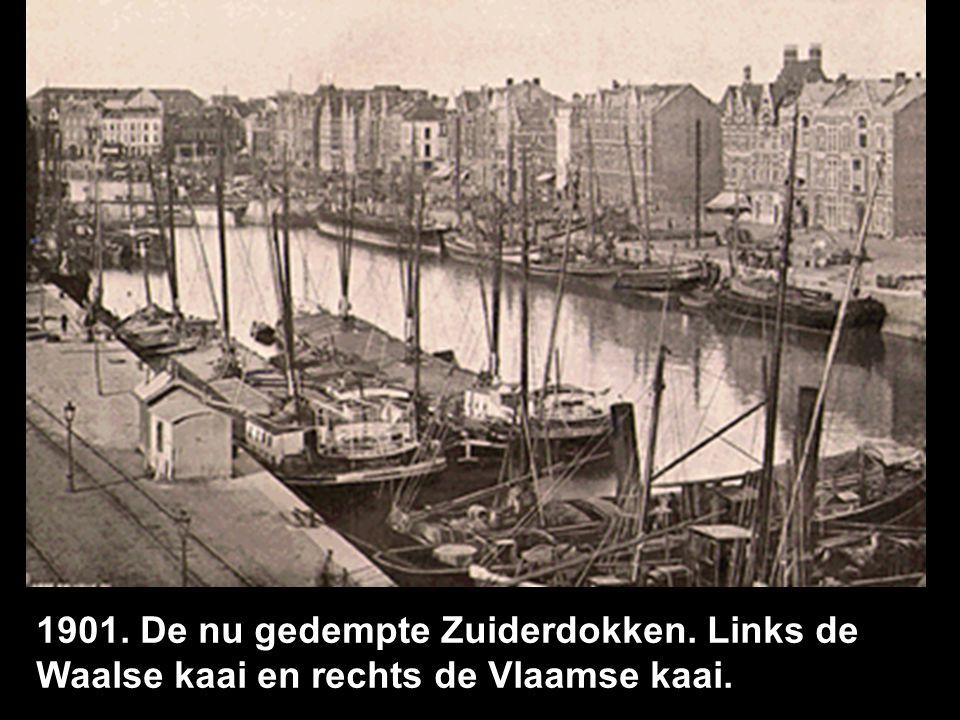 1901. De nu gedempte Zuiderdokken. Links de Waalse kaai en rechts de Vlaamse kaai.