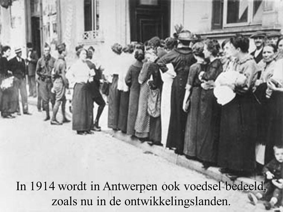 In 1914 wordt in Antwerpen ook voedsel bedeeld, zoals nu in de ontwikkelingslanden.