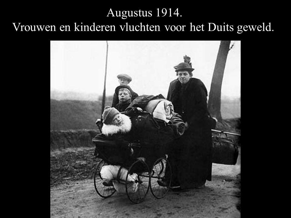 Augustus 1914. Vrouwen en kinderen vluchten voor het Duits geweld.