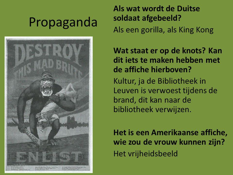 Propaganda Als wat wordt de Duitse soldaat afgebeeld? Als een gorilla, als King Kong Wat staat er op de knots? Kan dit iets te maken hebben met de aff