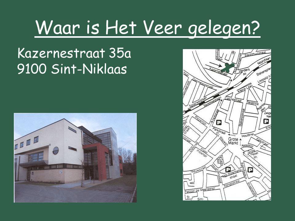 Waar is Het Veer gelegen? Kazernestraat 35a 9100 Sint-Niklaas