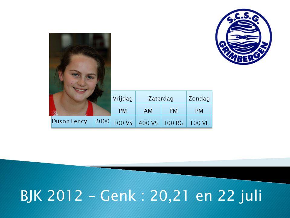 BJK 2012 – Genk : 20,21 en 22 juli