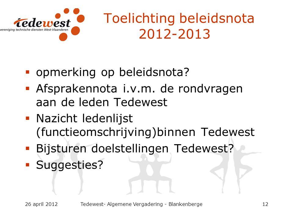 Toelichting beleidsnota 2012-2013  opmerking op beleidsnota.