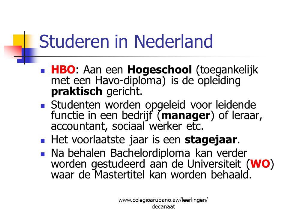 Wijziging studie voor aanvang doorgeven aan Directie Onderwijs, afdeling Studiefinanciering: met formulier WA doorgeven aan DUO/IB-Groep: via website Studielink.nl; Hoe.