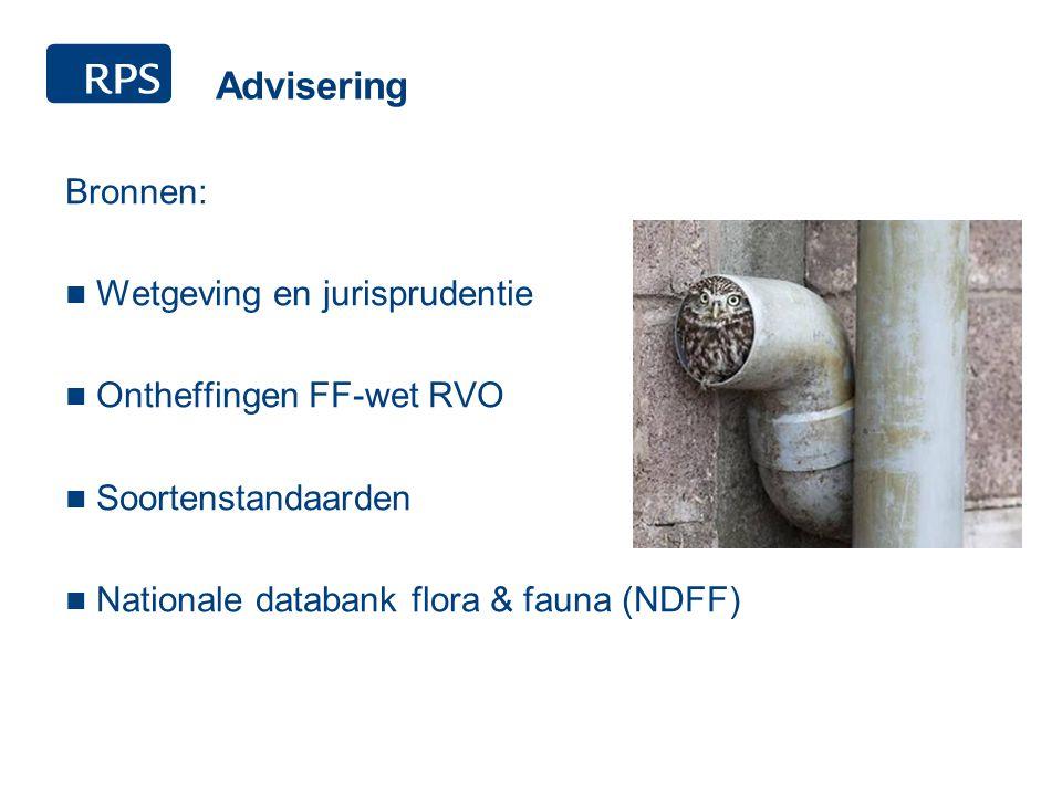Advisering Bronnen: Wetgeving en jurisprudentie Ontheffingen FF-wet RVO Soortenstandaarden Nationale databank flora & fauna (NDFF)