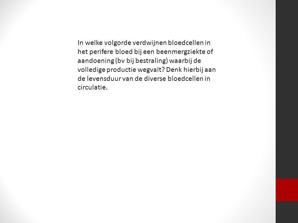 In welke volgorde verdwijnen bloedcellen in het perifere bloed bij een beenmergziekte of aandoening (bv bij bestraling) waarbij de volledige productie wegvalt.