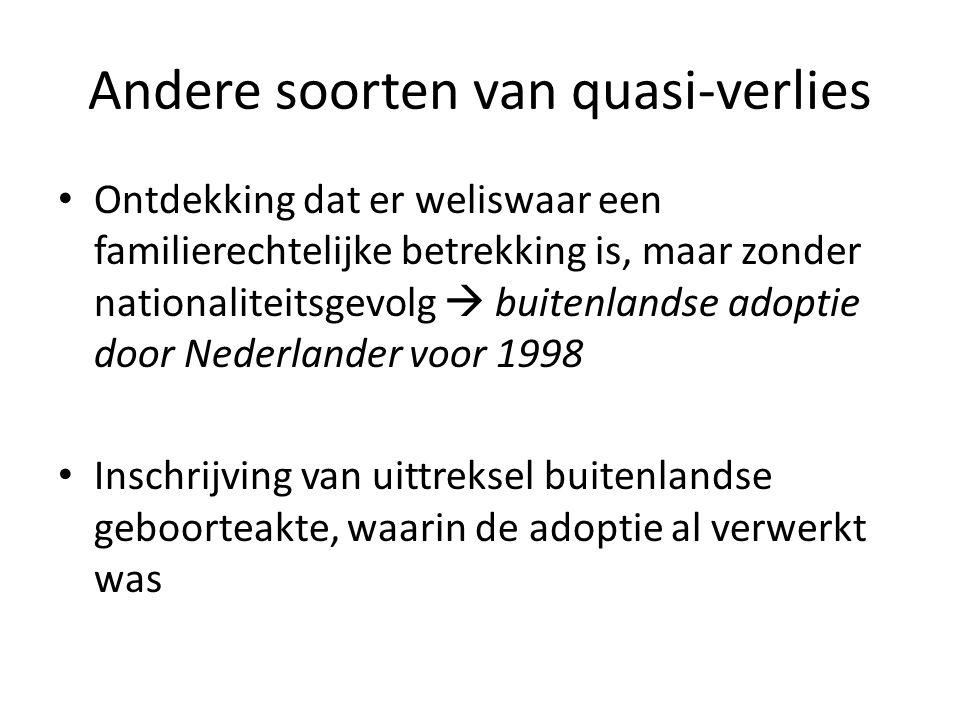Andere soorten van quasi-verlies Ontdekking dat er weliswaar een familierechtelijke betrekking is, maar zonder nationaliteitsgevolg  buitenlandse ado