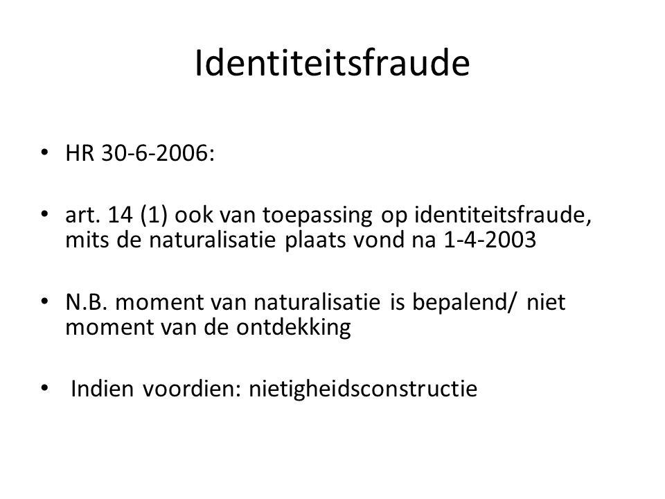 Moeilijkheden bij quasi-verlies Geen bescherming van behandeling als Nederlander  afwezigheid van bescherming van opgewekt vertrouwen  wellicht toch vereist in licht EU-recht.