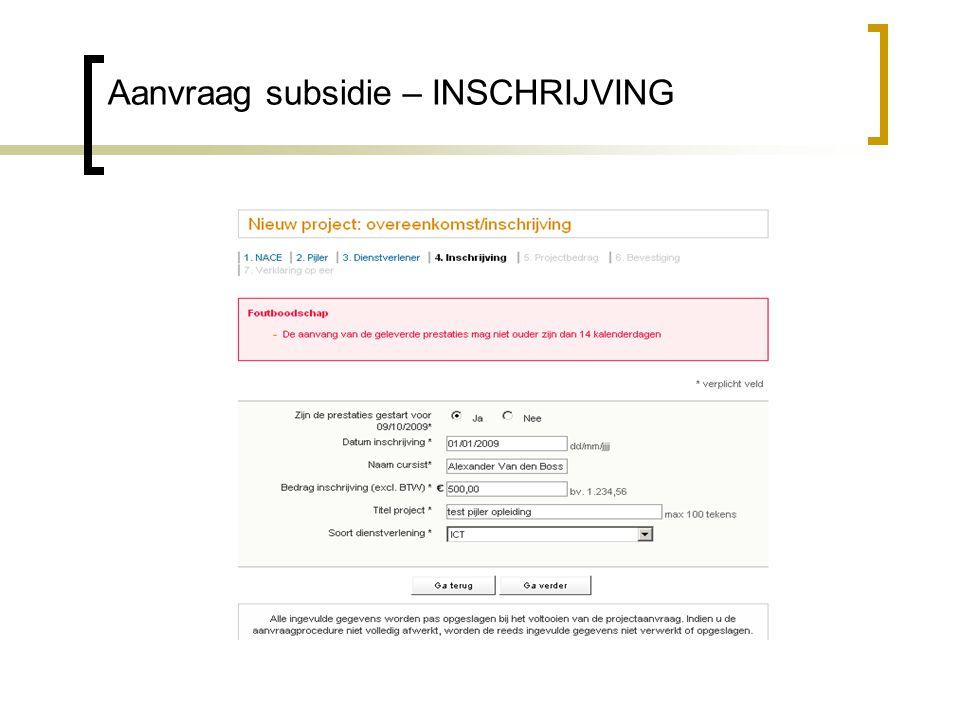 Aanvraag subsidie – INSCHRIJVING