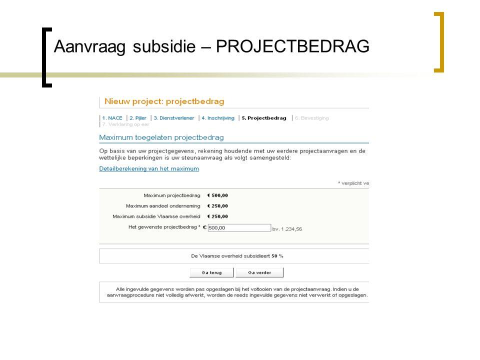 Aanvraag subsidie – PROJECTBEDRAG