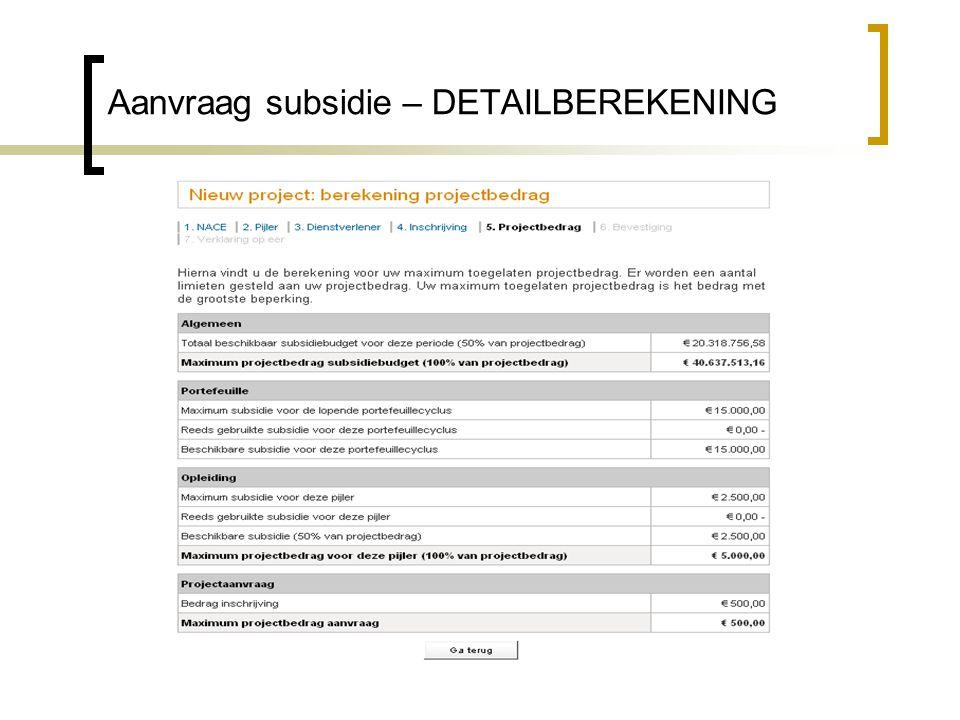 Aanvraag subsidie – DETAILBEREKENING