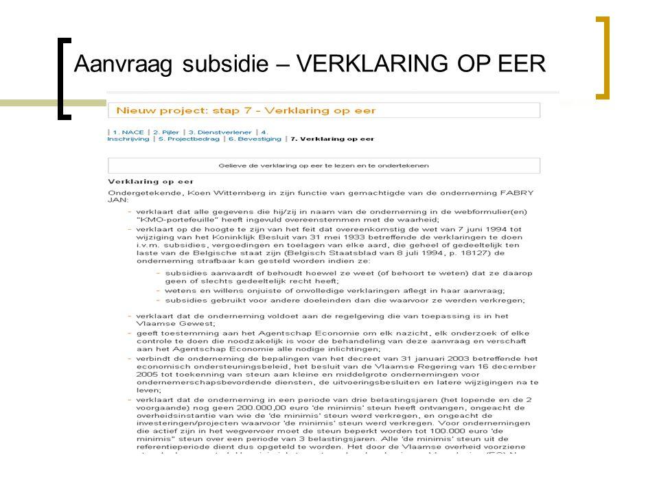 Aanvraag subsidie – VERKLARING OP EER