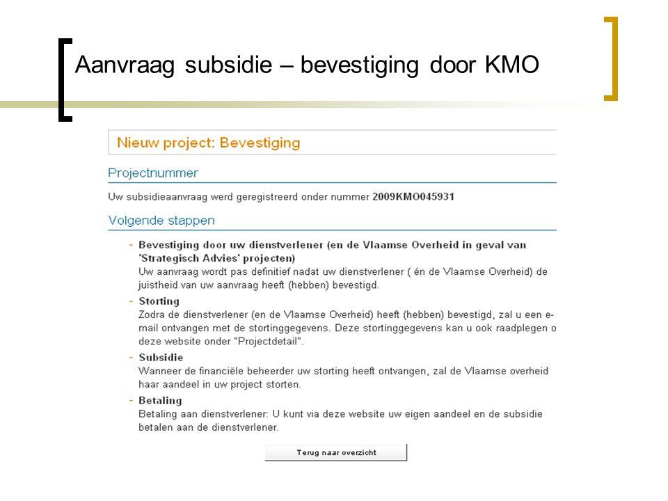 Aanvraag subsidie – bevestiging door KMO